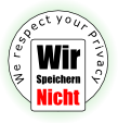 Siegel - we respect your privacy - wir speichern nicht
